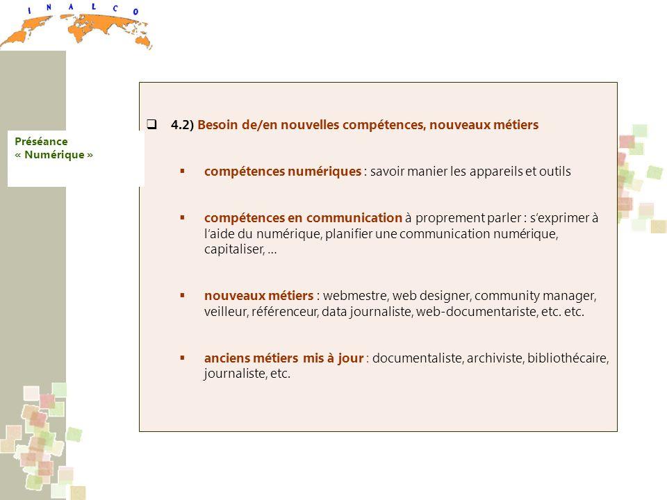 4.2) Besoin de/en nouvelles compétences, nouveaux métiers