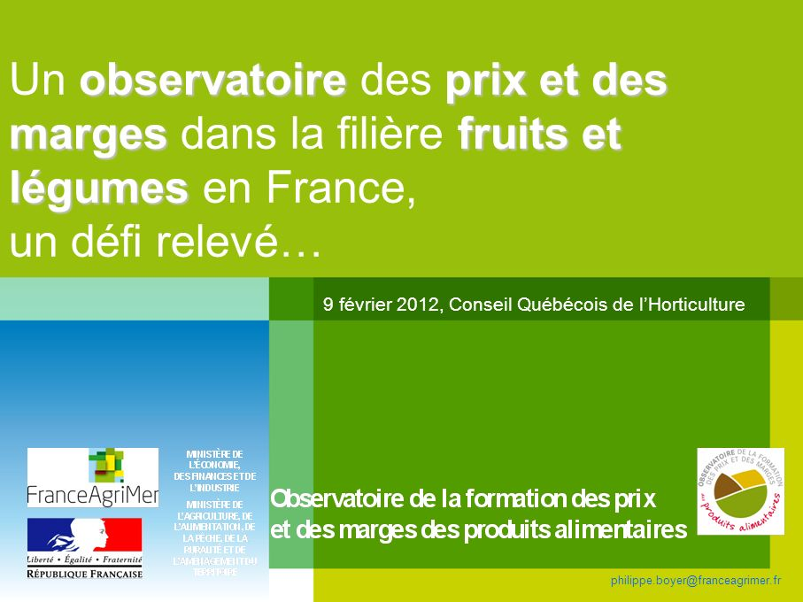 Un observatoire des prix et des marges dans la filière fruits et légumes en France, un défi relevé…
