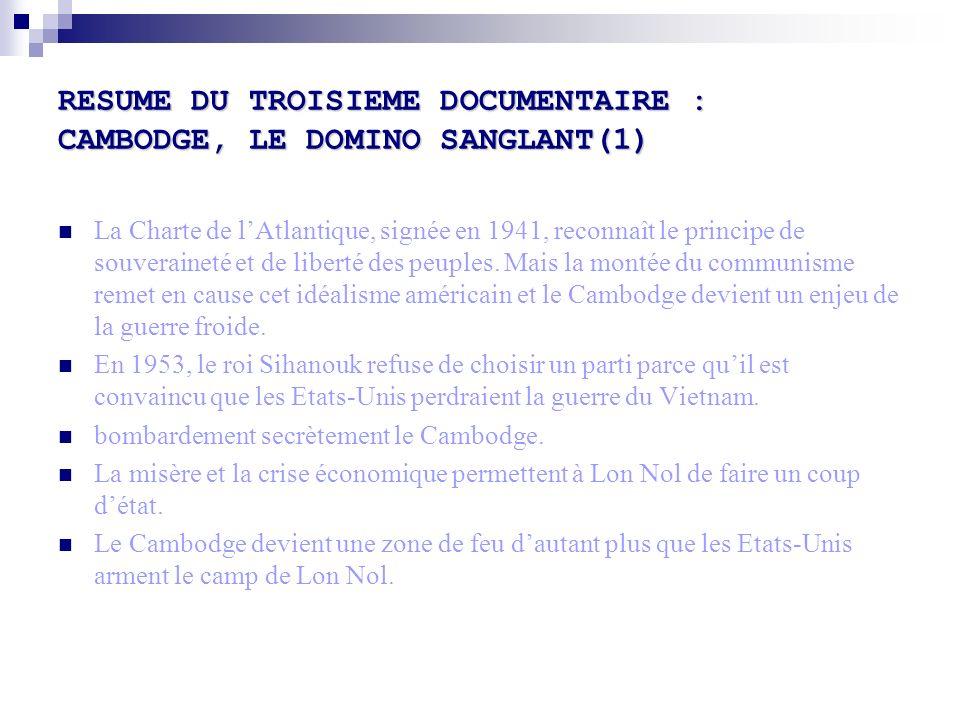 RESUME DU TROISIEME DOCUMENTAIRE : CAMBODGE, LE DOMINO SANGLANT(1)