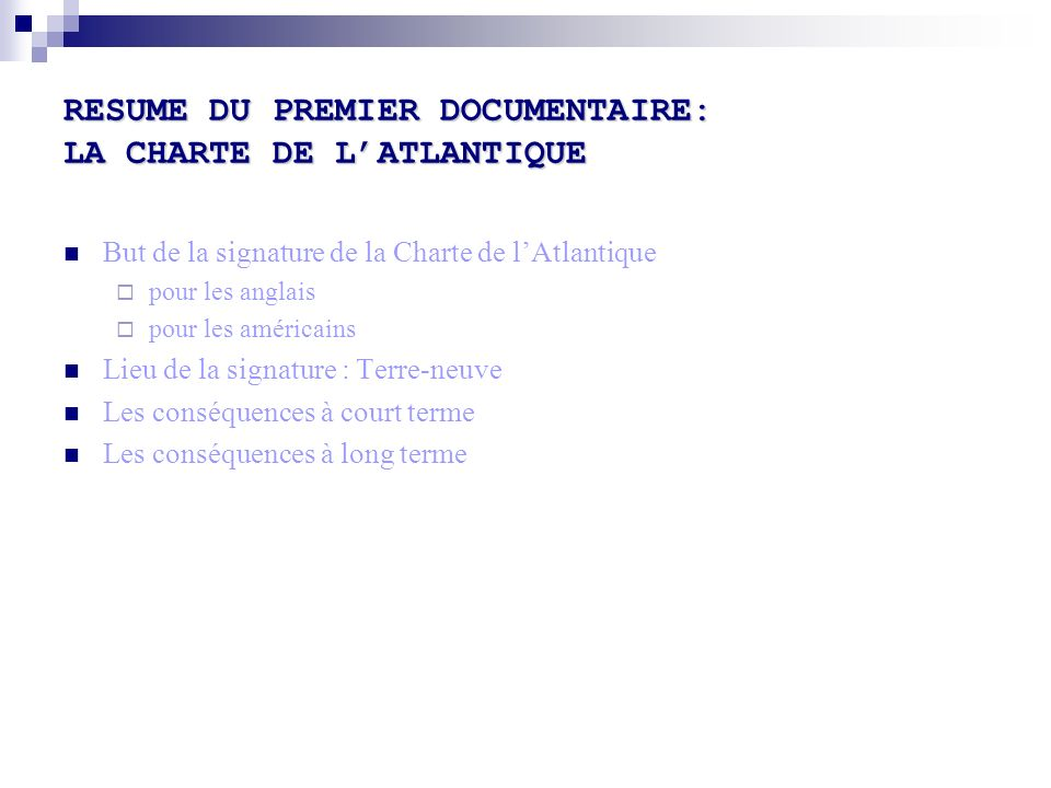 RESUME DU PREMIER DOCUMENTAIRE: LA CHARTE DE L'ATLANTIQUE
