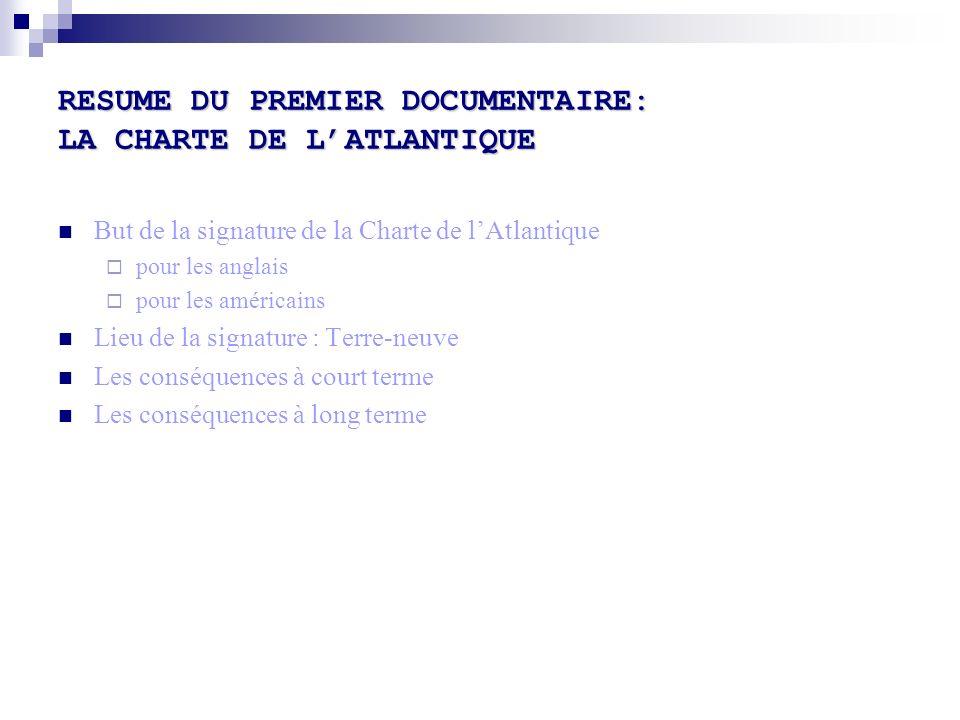 RESUME DU PREMIER DOCUMENTAIRE: LA CHARTE DE L'ATLANTIQUE