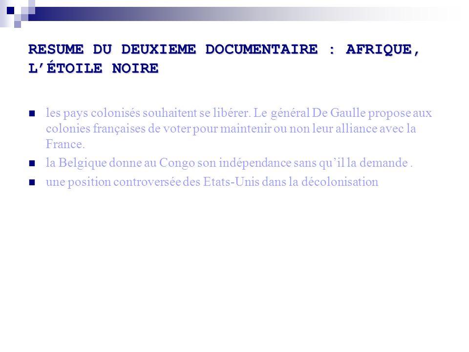RESUME DU DEUXIEME DOCUMENTAIRE : AFRIQUE, L'ÉTOILE NOIRE