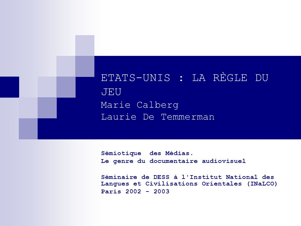 ETATS-UNIS : LA RÈGLE DU JEU Marie Calberg Laurie De Temmerman