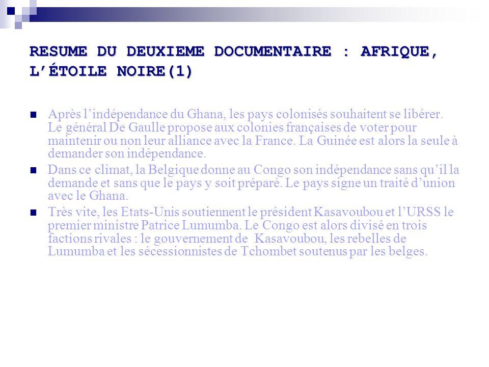 RESUME DU DEUXIEME DOCUMENTAIRE : AFRIQUE, L'ÉTOILE NOIRE(1)