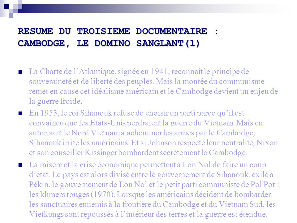 RESUME DU TROISIEME DOCUMENTAIRE : CAMBODGE, LE DOMINO SANGLANT(1)