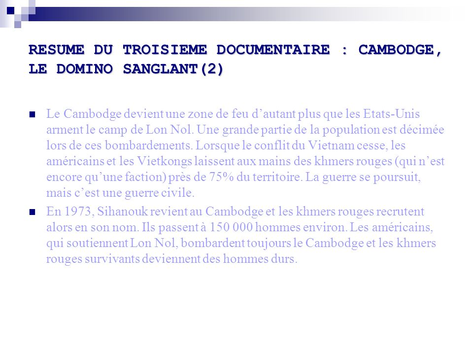 RESUME DU TROISIEME DOCUMENTAIRE : CAMBODGE, LE DOMINO SANGLANT(2)