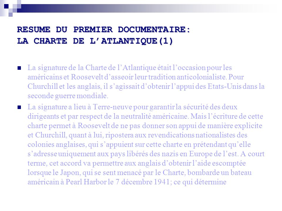 RESUME DU PREMIER DOCUMENTAIRE: LA CHARTE DE L'ATLANTIQUE(1)