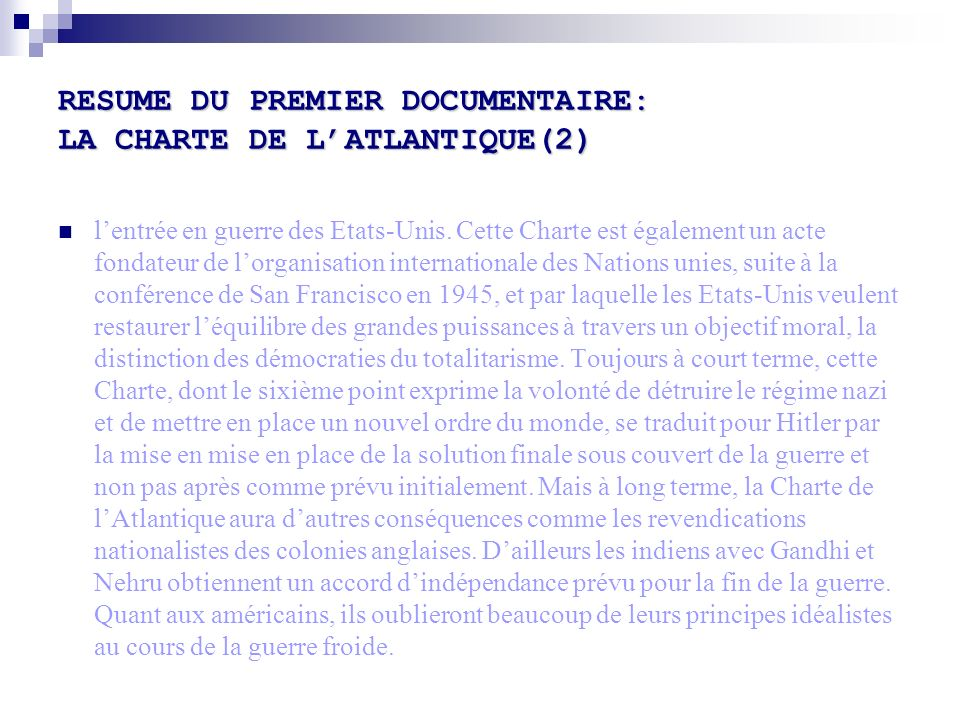 RESUME DU PREMIER DOCUMENTAIRE: LA CHARTE DE L'ATLANTIQUE(2)