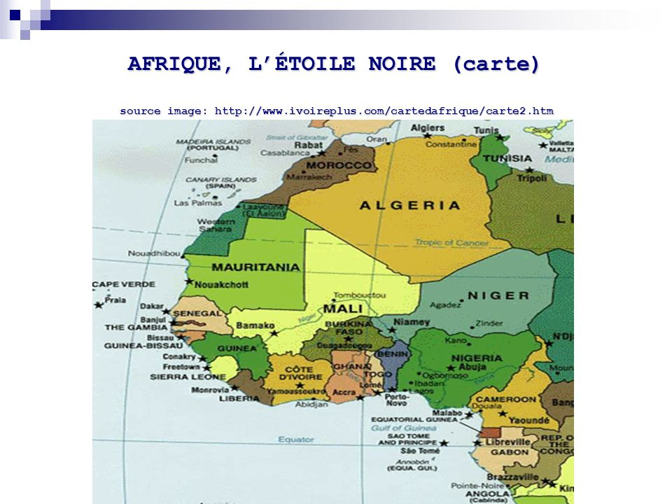 AFRIQUE, L'ÉTOILE NOIRE (carte) source image: http://www. ivoireplus