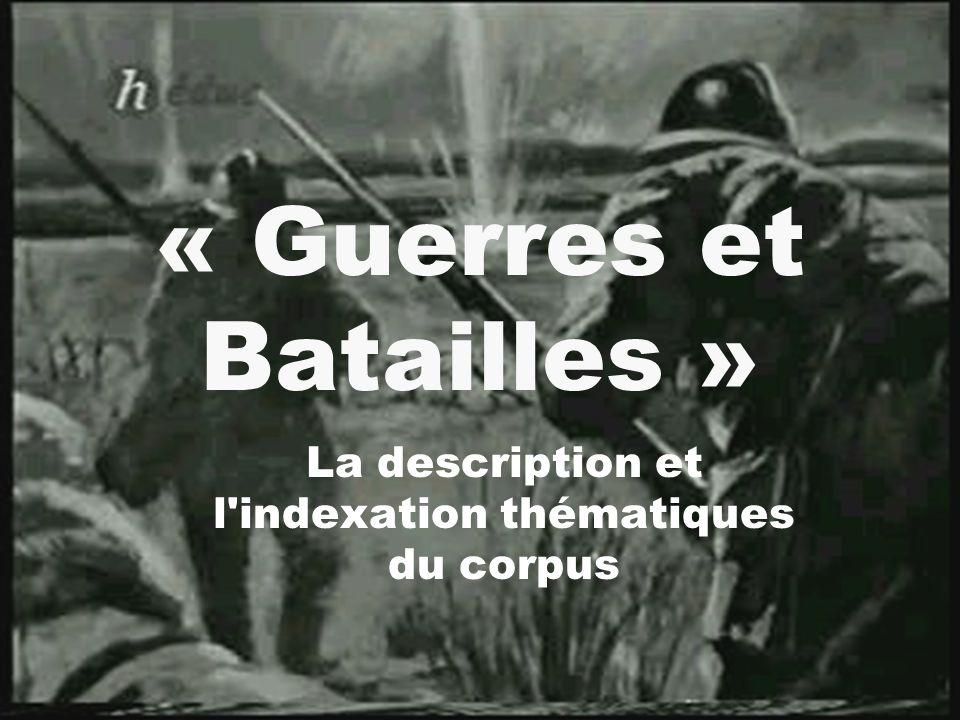 « Guerres et Batailles »