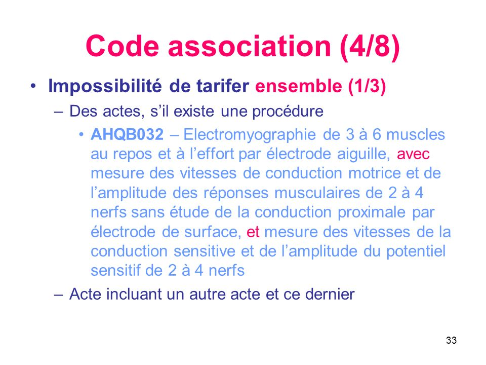Code association (4/8) Impossibilité de tarifer ensemble (1/3)