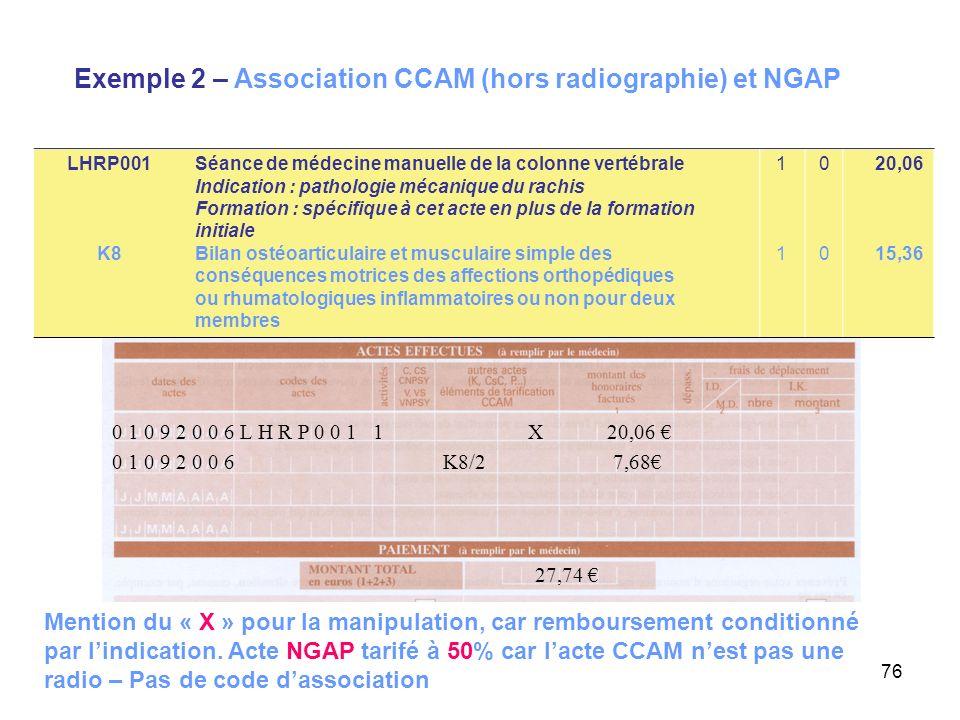 Exemple 2 – Association CCAM (hors radiographie) et NGAP