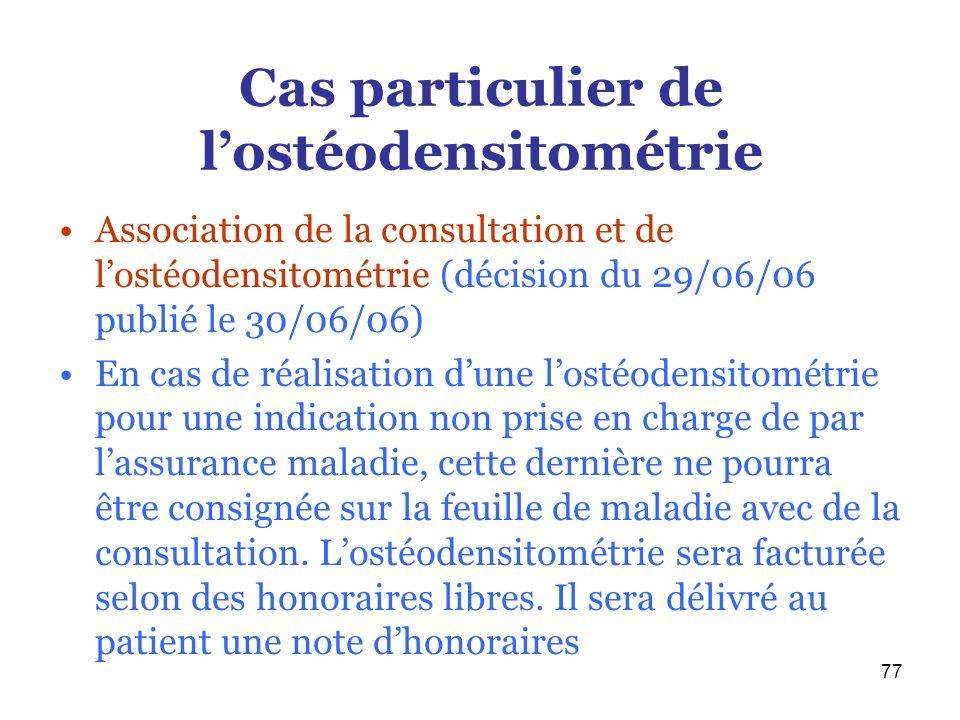 Cas particulier de l'ostéodensitométrie