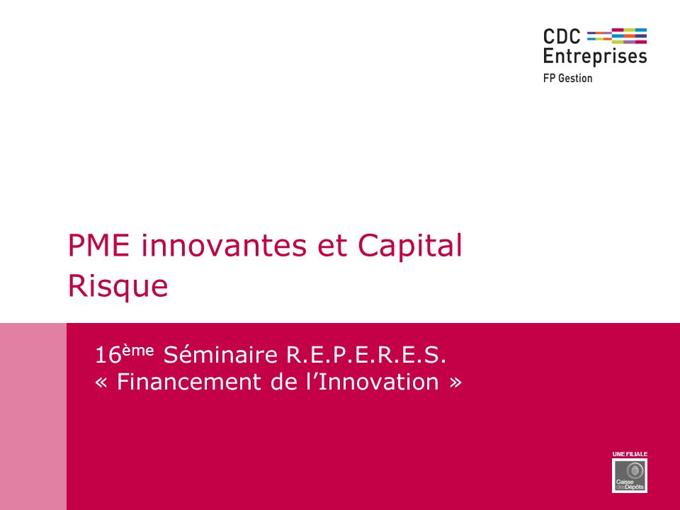 PME innovantes et Capital Risque