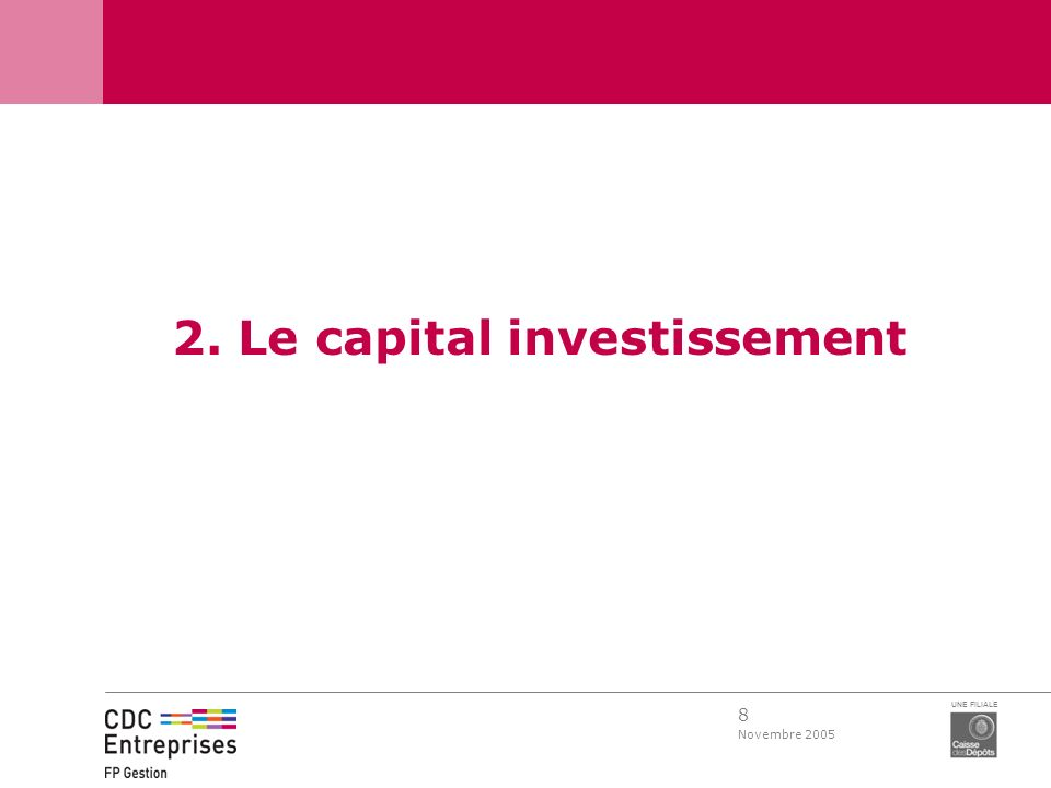 2. Le capital investissement