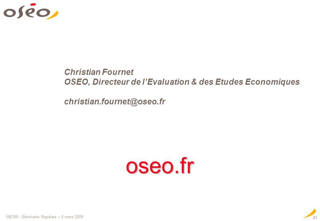 Christian Fournet OSEO, Directeur de l'Evaluation & des Etudes Economiques