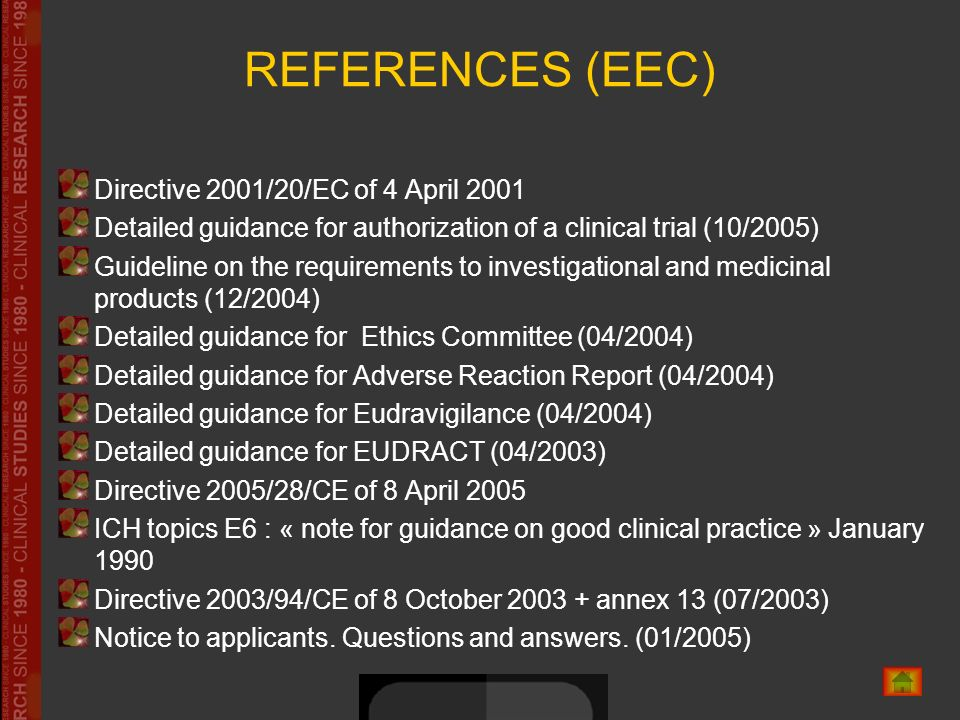 REFERENCES (EEC) Directive 2001/20/EC of 4 April 2001