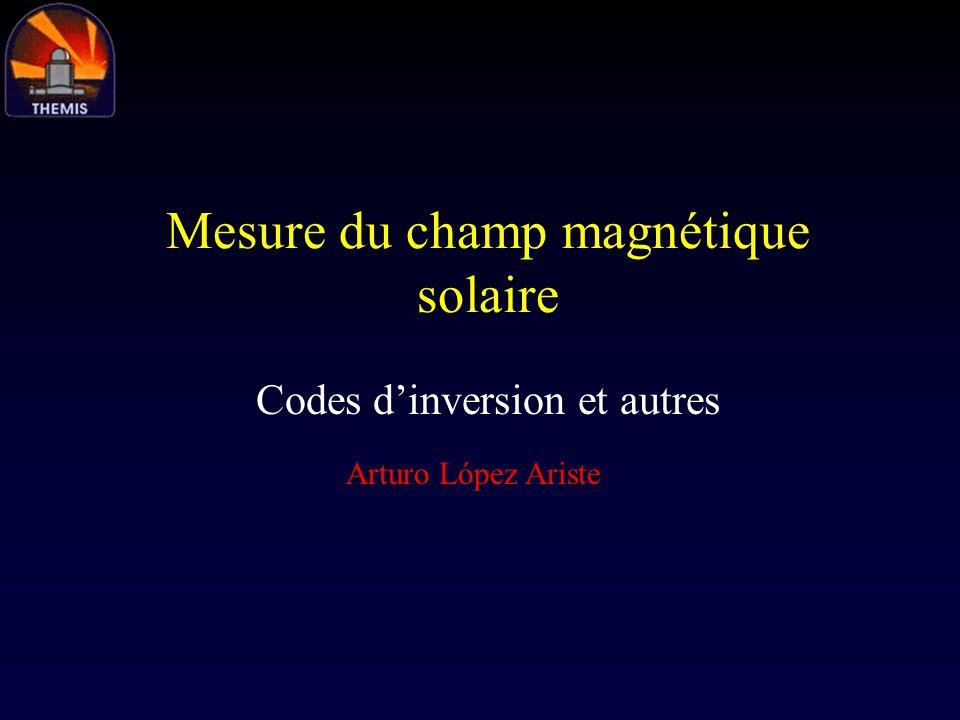 Mesure du champ magnétique solaire