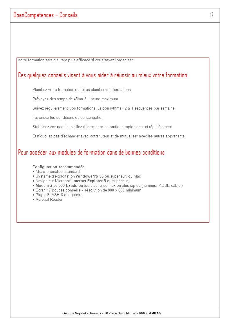 Groupe SupdeCo Amiens – 18 Place Saint Michel – 80000 AMIENS