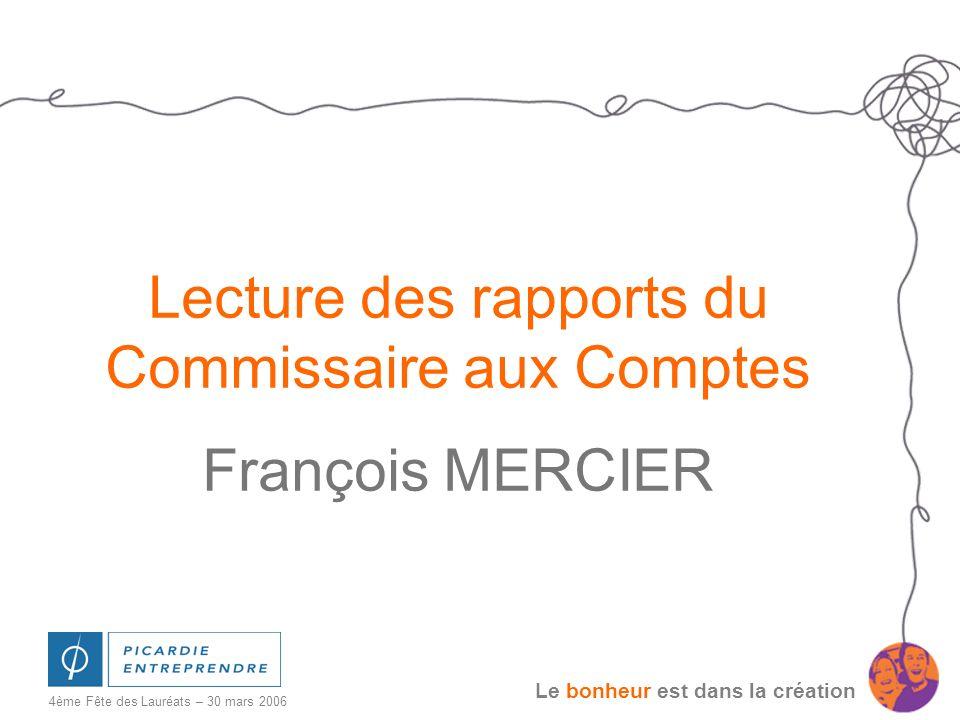Lecture des rapports du Commissaire aux Comptes François MERCIER