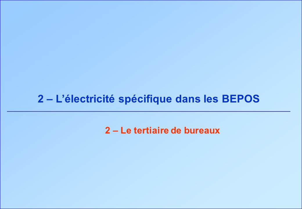 2 – L'électricité spécifique dans les BEPOS