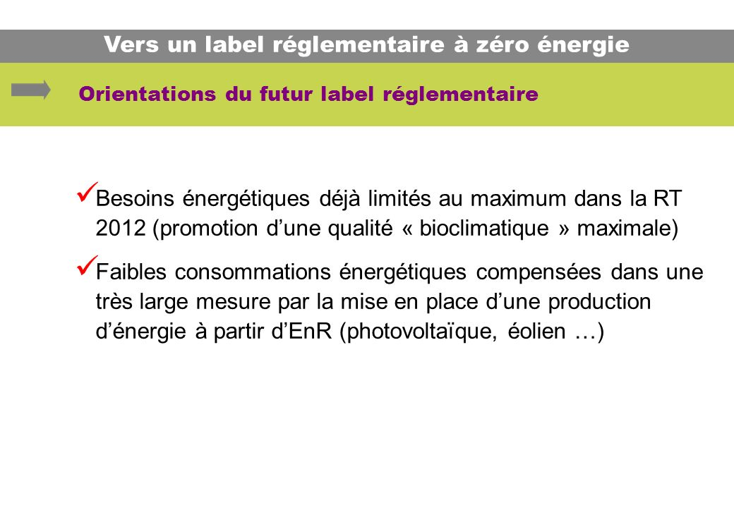 Orientations du futur label réglementaire