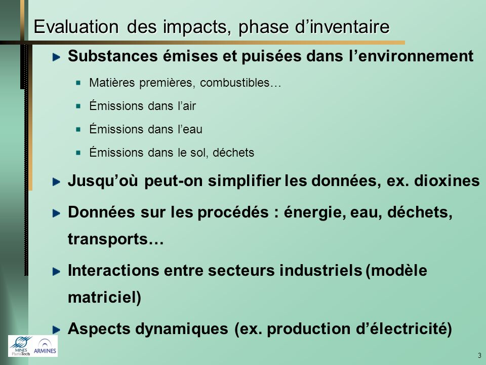 Evaluation des impacts, phase d'inventaire
