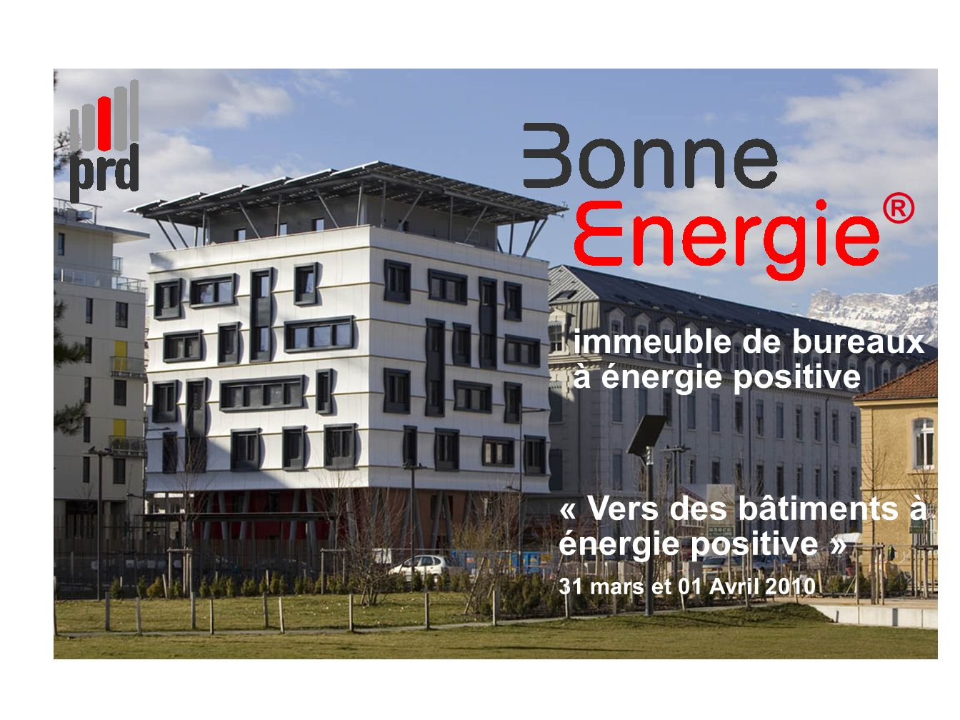 Immeuble de bureaux nergie positive ppt t l charger for Batiment energie positive
