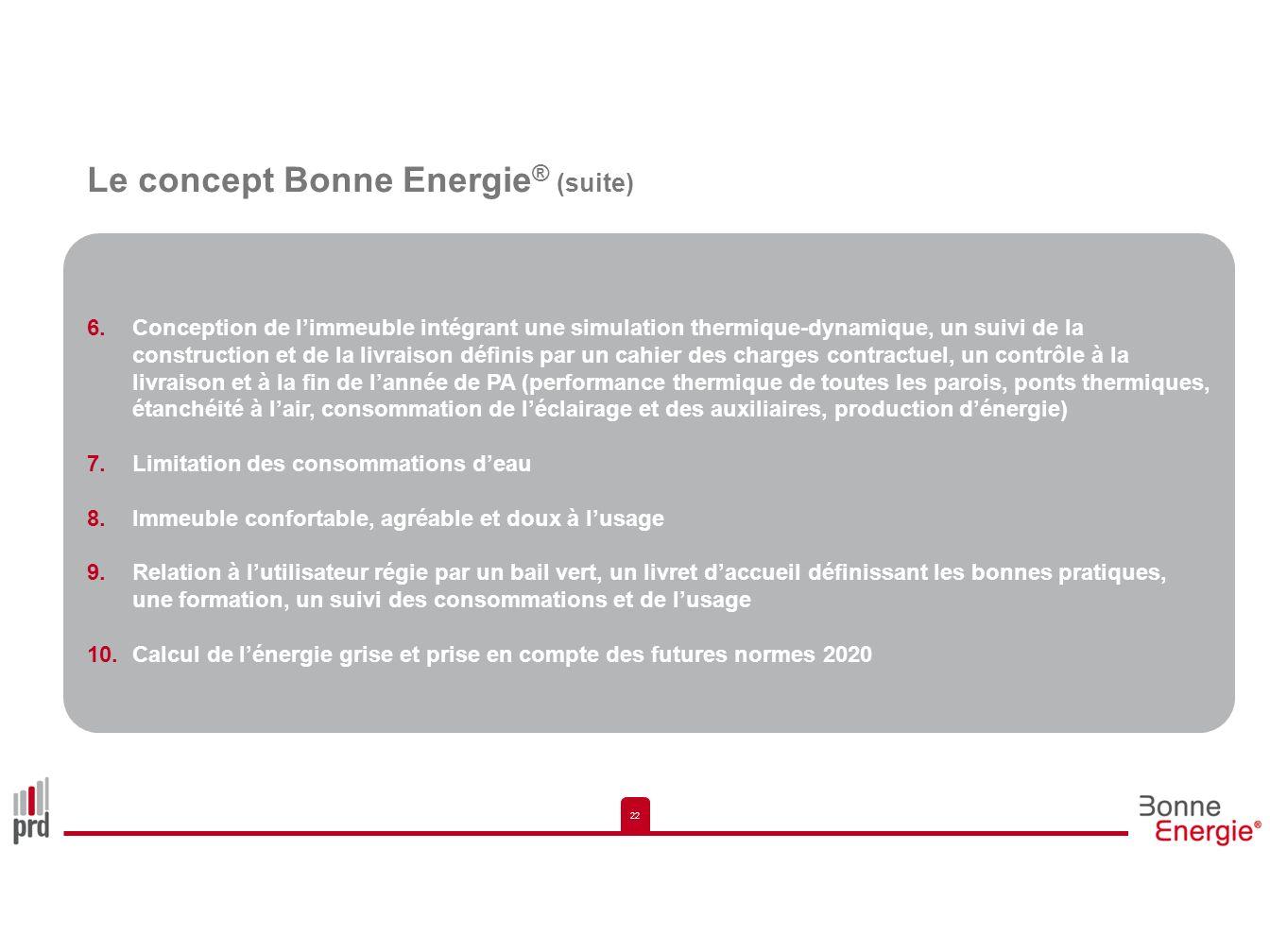 Le concept Bonne Energie® (suite)