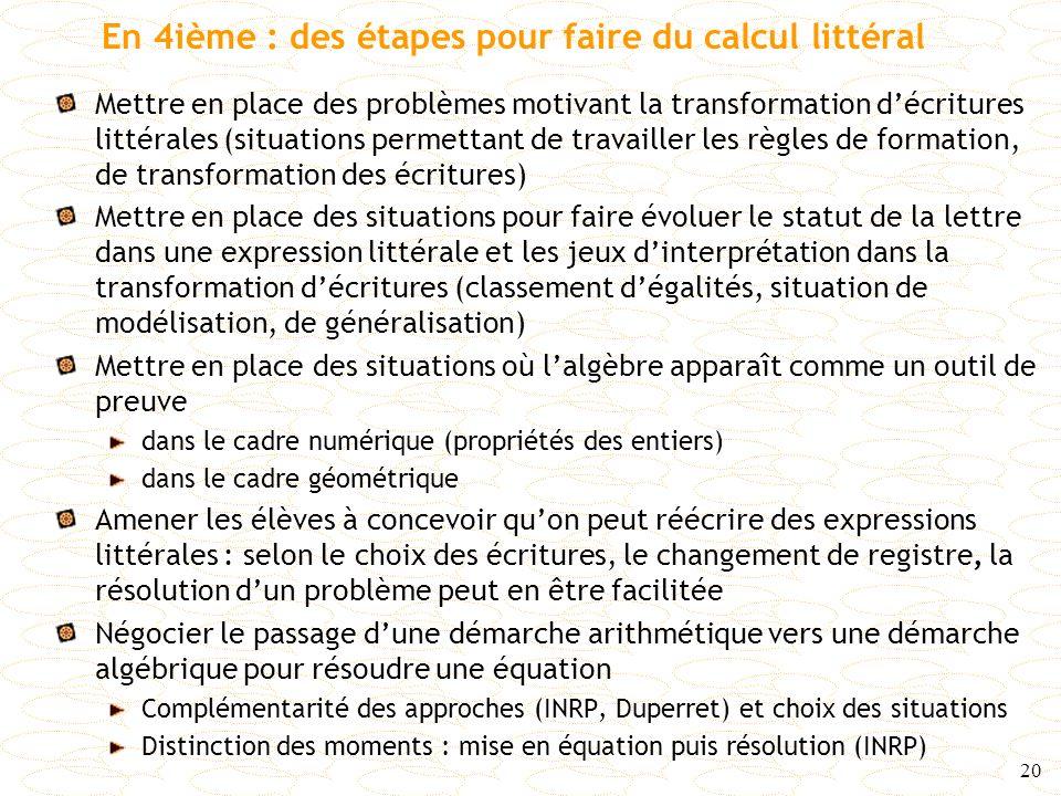 En 4ième : des étapes pour faire du calcul littéral