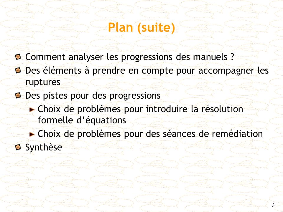 Plan (suite) Comment analyser les progressions des manuels