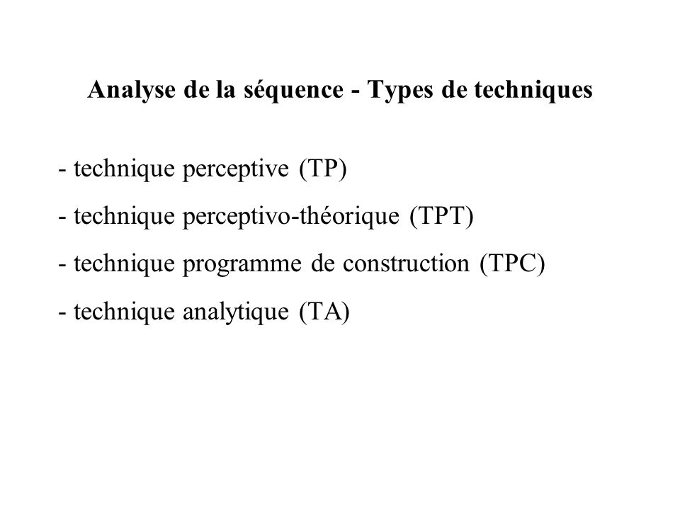 Analyse de la séquence - Types de techniques