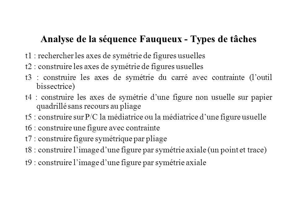 Analyse de la séquence Fauqueux - Types de tâches