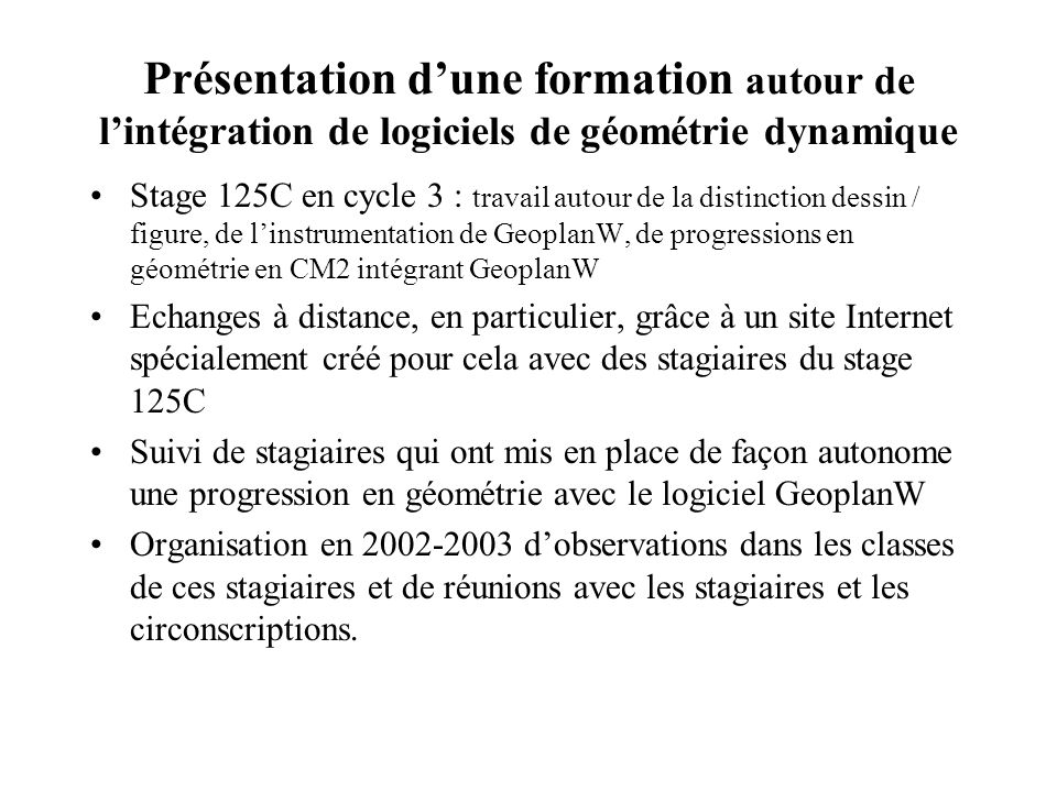 Présentation d'une formation autour de l'intégration de logiciels de géométrie dynamique