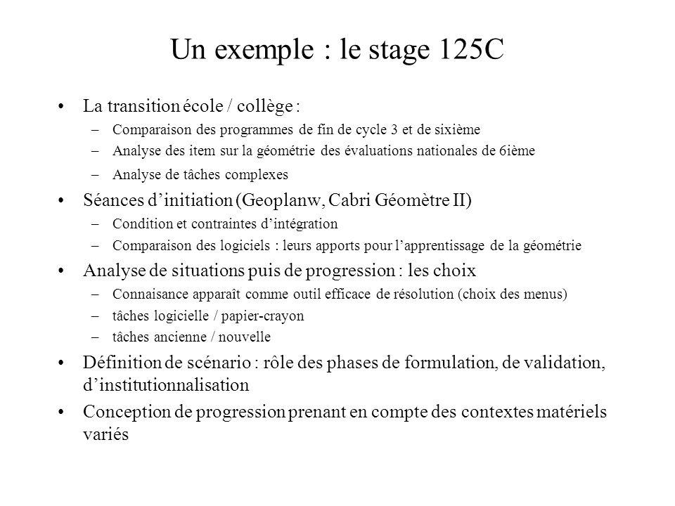 Un exemple : le stage 125C La transition école / collège :