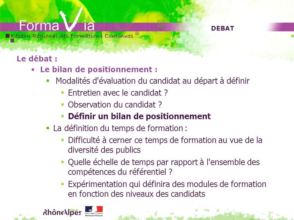 Modalités d évaluation du candidat au départ à définir
