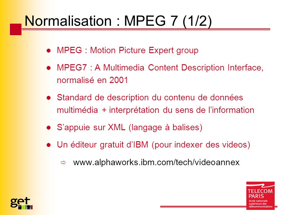 Normalisation : MPEG 7 (1/2)