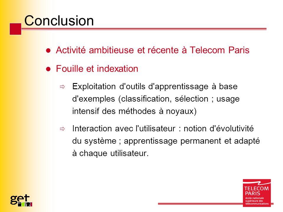 Conclusion Activité ambitieuse et récente à Telecom Paris