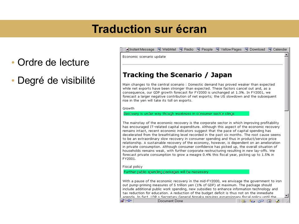 Traduction sur écran Ordre de lecture Degré de visibilité
