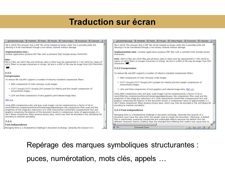 Traduction sur écran Repérage des marques symboliques structurantes :