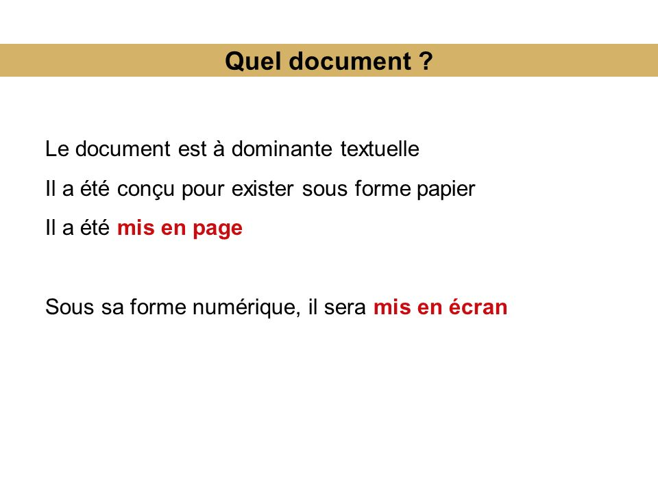Quel document Le document est à dominante textuelle