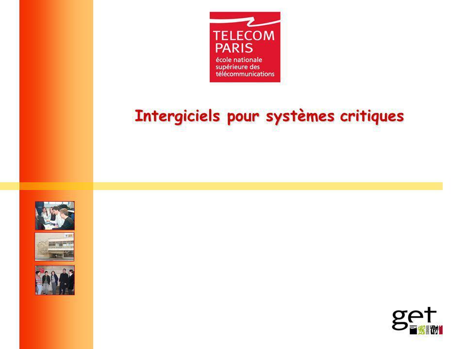 Intergiciels pour systèmes critiques