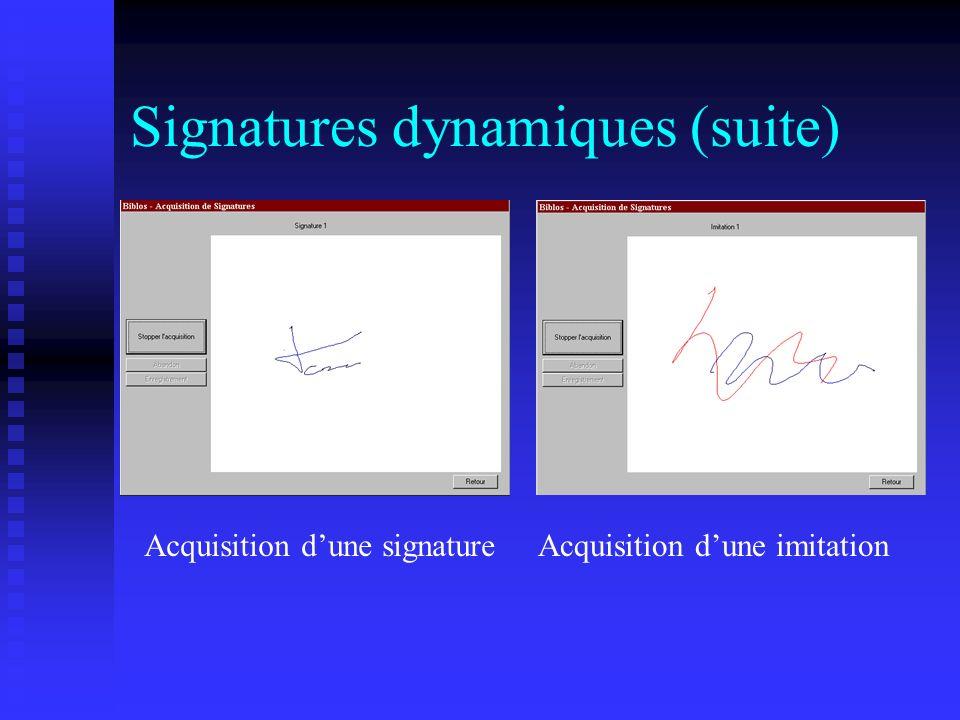 Signatures dynamiques (suite)