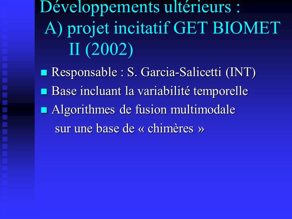 Développements ultérieurs : A) projet incitatif GET BIOMET II (2002)