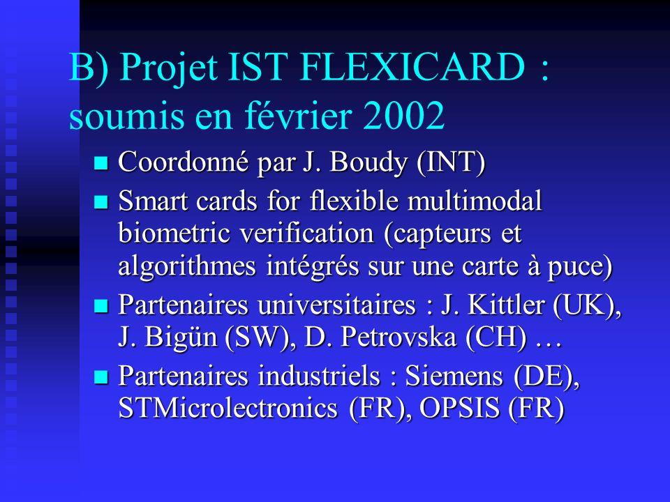 B) Projet IST FLEXICARD : soumis en février 2002