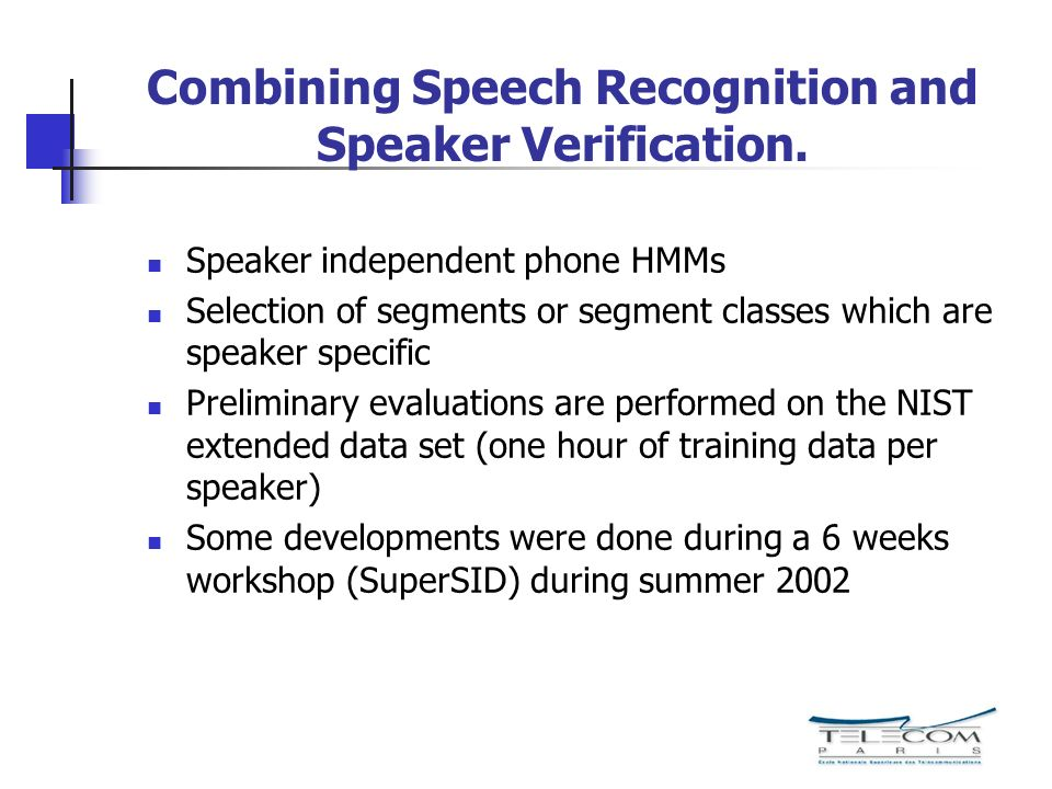 Combining Speech Recognition and Speaker Verification.