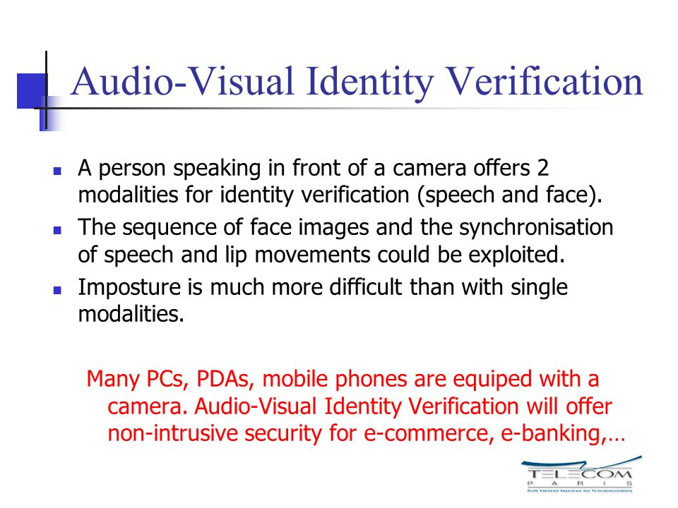 Audio-Visual Identity Verification