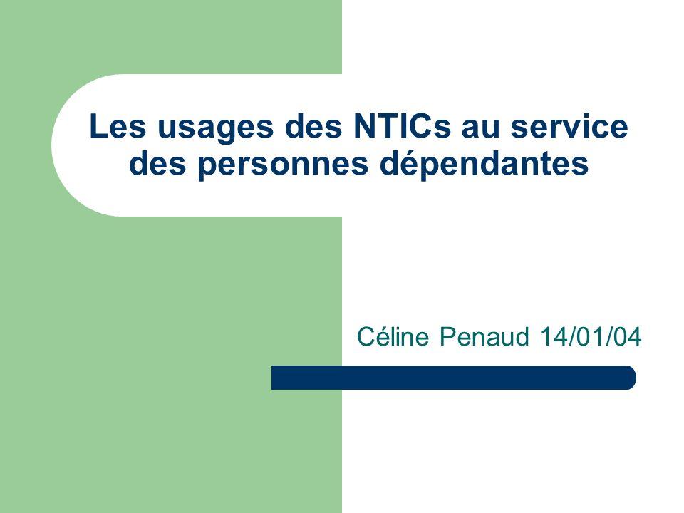 Les usages des NTICs au service des personnes dépendantes