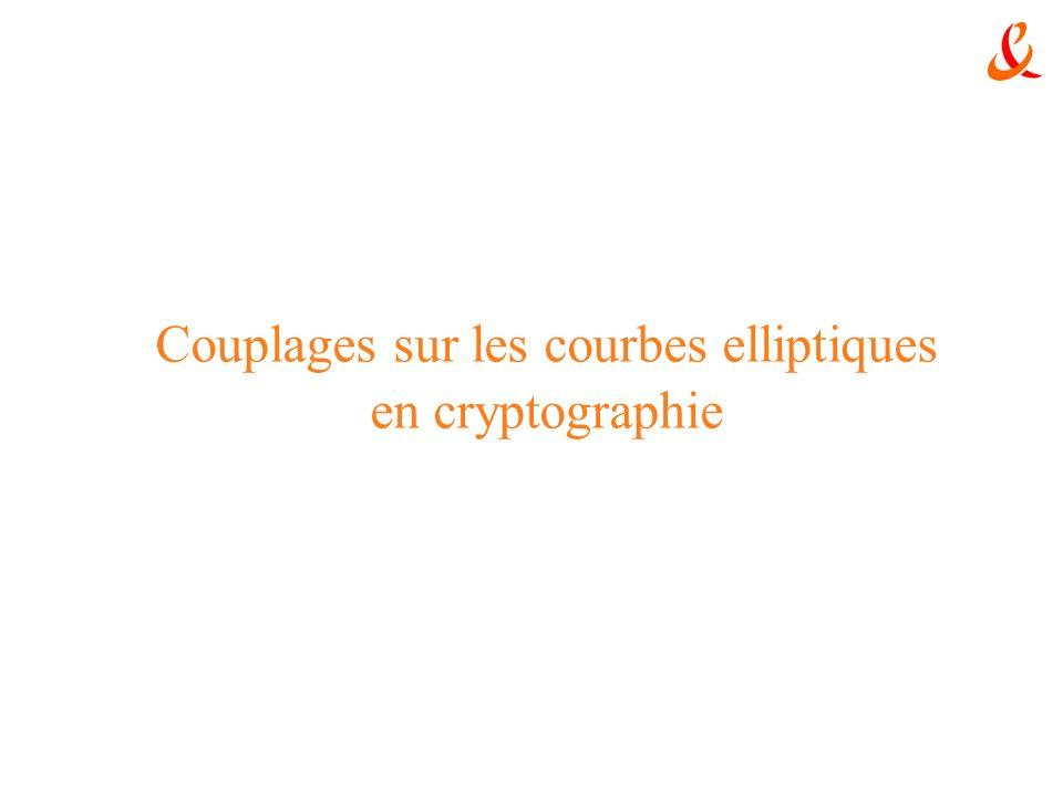 Couplages sur les courbes elliptiques en cryptographie
