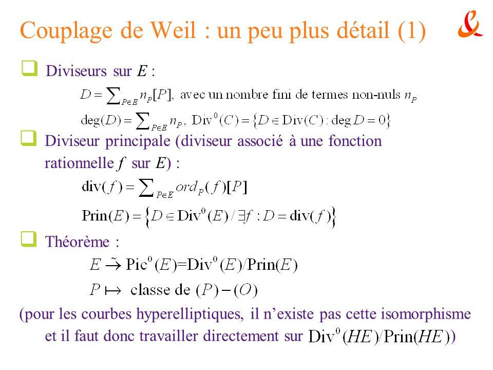 Couplage de Weil : un peu plus détail (1)